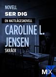 Cover for Ser dig : en nattlägesnovell