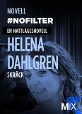 Cover for #nofilter : en nattlägesnovell