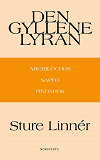 Cover for Den gyllene lyran : Archilochos, Sapfo, Pindaros