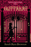 Cover for Outtalat (Lynburn Legacy-trilogin del 1)