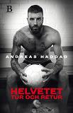 Cover for Helvetet tur och retur