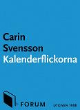 Cover for Kalenderflickorna : Nio noveller