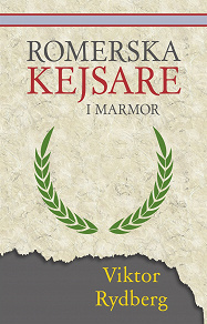 Cover for Romerska kejsare i marmor