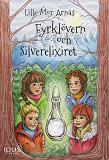 Cover for Fyrklövern och Silverelixiret