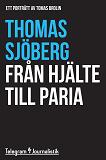 Cover for Från hjälte till paria - Ett porträtt av Tomas Brolin