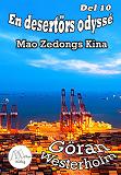 Cover for En desertörs odyssé - Del 10 - Mao Zedongs Kina