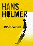Cover for Blodshämnd : Polisroman