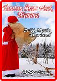 Cover for Tomten finns visst, Mamma