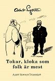 Cover for Tokar, kloka och som folk är mest