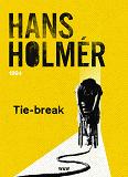 Cover for Tie-break : Polisroman