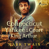 Cover for A Yankee at the Court of King Arthur