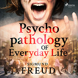 Cover for Psychopathology of Everyday Life