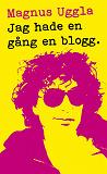Cover for Jag hade en gång en blogg