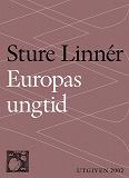 Cover for Europas ungtid : Nedslag i Europas kulturhistoria