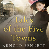 Cover for Tales of the Five Towns