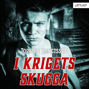 Cover for I krigets skugga / Lättläst