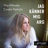 Cover for Jag känner mig arg / Lättläst