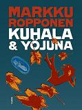 Cover for Kuhala ja yöjuna