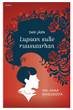 Cover for Lupaan sulle ruusutarhan