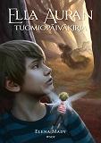 Cover for Ella Auran tuomiopäiväkirja