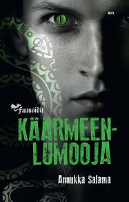 Cover for Käärmeenlumooja