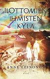 Cover for Ilottomien ihmisten kylä