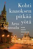 Cover for Kohti kaaoksen pitkää yötä