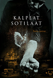 Cover for Kalpeat sotilaat