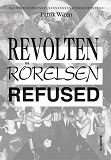 Cover for Revolten, Rörelsen, Refused