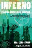 Cover for Inferno - USA:s resa från härdsmälta till kolrusch