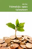 Cover for Ytimekäs opas talouteen