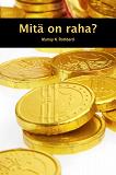 Cover for Mitä on raha?
