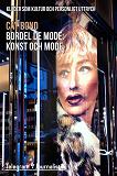 Cover for Bordel de mode - Kläder som kultur och personligt uttryck: Konst och mode