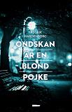 Cover for Ondskan är en blond pojke