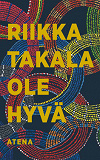 Cover for Ole hyvä