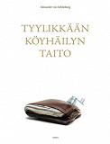 Cover for Tyylikkään köyhäilyn taito
