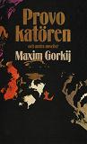 Cover for Provokatören och andra noveller
