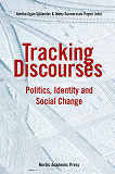Cover for Tracking Discourses: Politics, Identity and Social Change