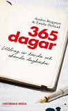 Cover for 365 dagar : utdrag ur kända och okända dagböcker