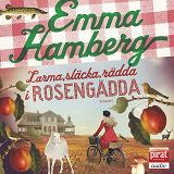 Cover for Larma, släcka, rädda i Rosengädda