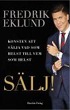 Cover for SÄLJ! - Konsten att sälja vad som helst till vem som helst