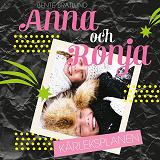 Cover for Anna och Ronja – Kärleksplanen