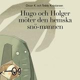 Cover for Hugo och Holger 4: Hugo och Holger möter den hemska snömannen