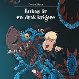 Cover for Lukas 2: Lukas är en drak-krigare