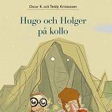 Cover for Hugo och Holger 5: Hugo och Holger på kollo