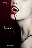 Cover for Förrådd (Bok #3 i The Vampire Journals)