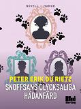 Cover for Snoffsans olycksaliga hädanfärd