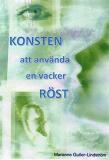 Cover for Konsten att använda en vacker röst