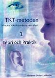 Cover for TKT-metoden 1 Teori och Praktik
