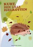 Cover for Kurt, den lille igelkotten